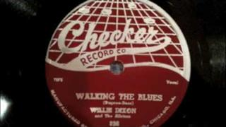 Willie Dixon - Walking The Blues