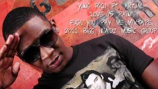 """YUNG RICO FT. AKTUAL """"LOVE IS PAIN"""""""