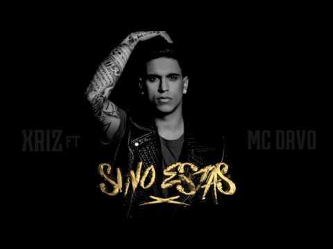 Xriz - Si no estás (feat. McDavo) (Audio Oficial)