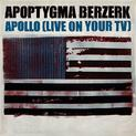 Apollo (Live On Your TV)