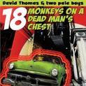 18 Monkeys On a Dead Man's Chest (2004)