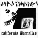 California Über Alles / The Man With the Dogs