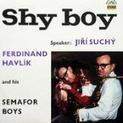 Shy Boy (vývozní verze 1. alba)