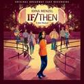 If /Then: A new musical