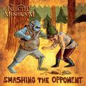 Smashing the Opponent