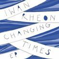 Changing Times EP (2011)