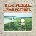 Karel Plíhal ... Emil Pospíšil ...