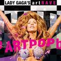 ArtRave: The Artpop Ball Opening (Lady GaGa)