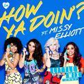 How Ya Doin'? ft. Missy Elliott