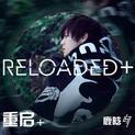 Reloaded+