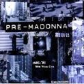 Pre-Madonna (1986)
