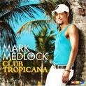 Club Tropicana (2009)