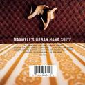 Maxwell's Urban Hang Suite (1996)