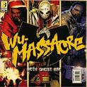 Wu-Massacre (Method Man, Ghostface Killah, Raekwon)
