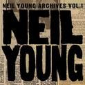 Neil Young Archives - Vol. 1 (1963-1972) - CD1 : Early Years 1963-1965 (2009)