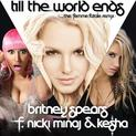 Till The World Ends...The Femme Fatale Remix