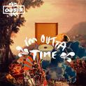 I'm Outta Time (single) (2008)