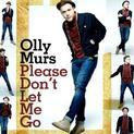 Please Don't Let Me Go (single)
