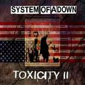 Toxicity II (uniklé demo Steal This Album!)