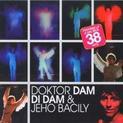 Doktor Dam di Dam a jeho Bacily hity 1966-1980