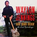 Goin' Down Rockin': The Last Recordings Album