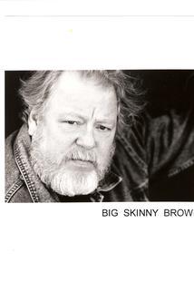 Big Skinny Brown