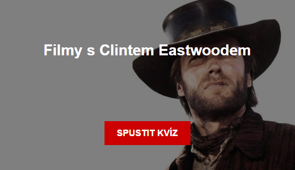 Kviz: Filmy s Clintem Eastwoodem