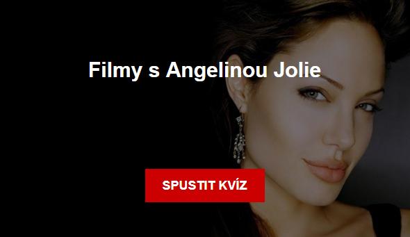 Kvíz - Filmy s Angelinou Jolie