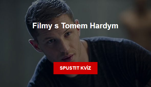 Kviz: Filmy s Tomem Hardym