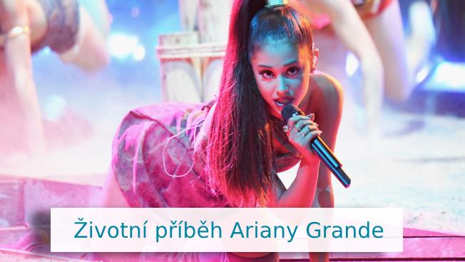 Ariana Grande - životopis