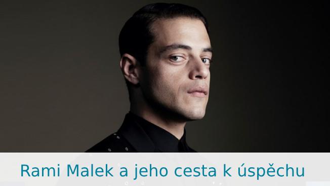 Rami Malek: životopis