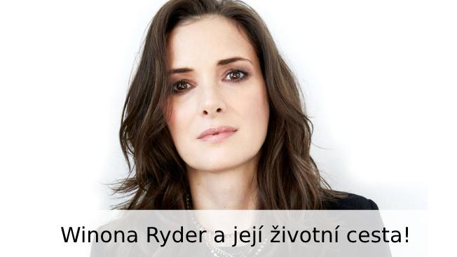 Winona Ryder: Životopis
