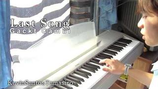[ Gackt Camui ] - Last Song