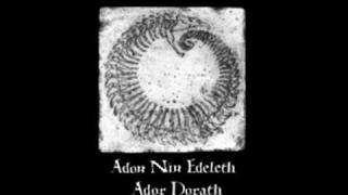 Ador Dorath - Adon Nin Edeleth Ador Dorath