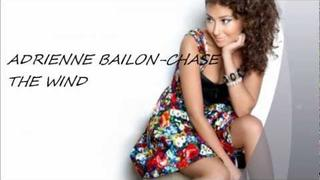 Adrienne Bailon - Chase The Wind (New Official Song 2011)