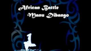 """African Battle"" by Manu Dibango"