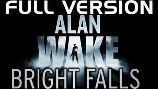 Alan Wake: Bright Falls - Full 30 Minute Version