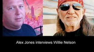 Alex Jones Interviews Willie Nelson part 1