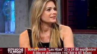 Alexis Valdes entrevista a Sonya Smith