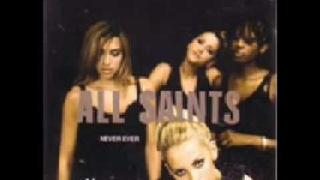 All Saints - Never Ever