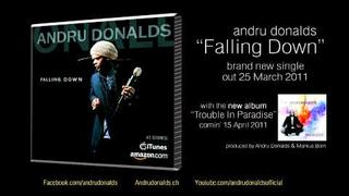 """Andru Donalds NEW HIT """"FALLING DOWN"""" out 25 March 2011 !!!"""