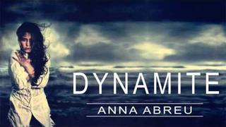 Anna Abreu - Dynamite + LYRICS