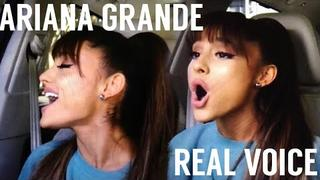 ARIANA GRANDE | REAL VOICE (NO AUTOTUNE)