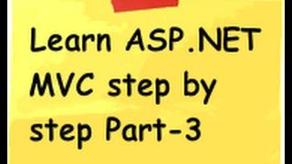 ASP.NET MVC Model view controller ( MVC) Step by Step Part 3