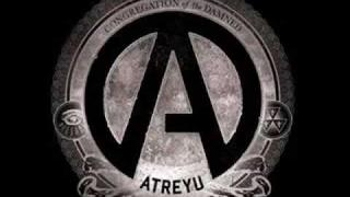 Atreyu Stop! Before It's Too Late And We've Destroyed It All