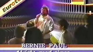 Bernie Paul - Alright Good Times (Eurotops).mpg