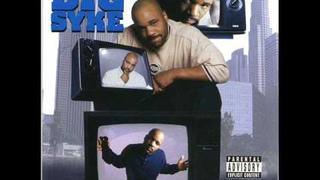Big Syke - Ain't No Love - (02) Be Yo' Self