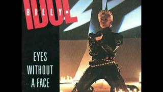 Billy Idol - Eyes Without the Face