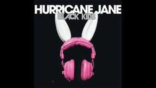 black kids - Hurricane Jane (the twelves remix)