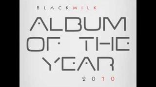BLACK MILK - Keep Going